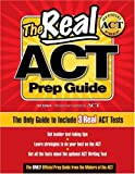 The Real ACT Prep Guide: The Only Guide to Include 3Real ACT Tests