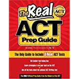 The Real ACT Prep Guide: The Only Guide to Include 3Real ACT Tests ~ ACTOrg