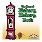 The Story of Hickory, Dickory, Dock | L. Frank Baum