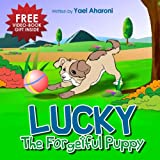 img - for Children's Book: Lucky The Forgetful Puppy (emotions books for children) (manners books for kids) Values (parenting books) fun (Short Bedtime Story for ... books) (Children's Books Collection Book 1) book / textbook / text book