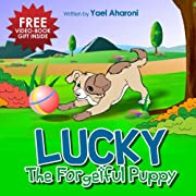 Children's Book: Lucky The Forgetful Puppy (bedtime stories collection) (Great Book For Kids) (Children's Books Collection)