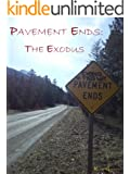 Pavement Ends: The Exodus: A Story of Family, Friends and Survival