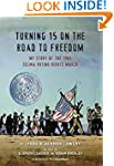 Turning 15 on the Road to Freedom: My...