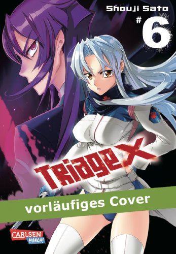 Triage X, Band 6