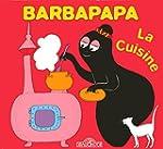 Cuisine -la - barbapapa