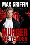 Murder Me Tender  Amazon.Com Rank: # 969,333  Click here to learn more or buy it now!