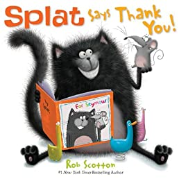 Splat Says Thank You! (Splat the Cat)