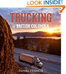 Trucking in British Columbia: An Illu...