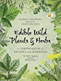 img - for Edible Wild Plants and Herbs : A Compendium of Recipes and Remedies (Paperback)--by Pamela Michael [2015 Edition] book / textbook / text book