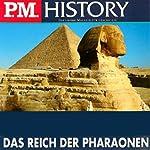 Das Reich der Pharaonen (P.M. History) | Ulrich Offenberg