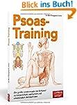 Psoas-Training: Der gro�e Lendenmuske...