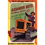 Alexander Botts - Earthworm Tractors ~ William Hazlett Upson