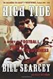img - for High Tide: A Story of Football, Freefall, and Forgiveness book / textbook / text book