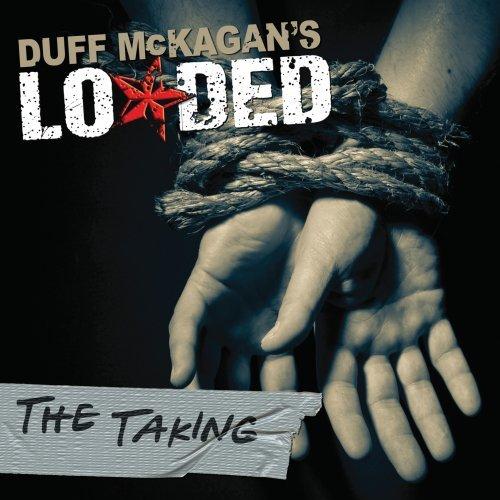 Duff McKagan's Loaded - Taken