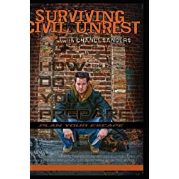Surviving Civil Unrest