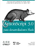 Actionscript 3.0 para desarrolladores Flash / Actionscript 3.0 for Flash Developer (Spanish Edition) (8441521700) by Schall, Darron