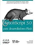 Actionscript 3.0 para desarrolladores Flash / Actionscript 3.0 for Flash Developer (Spanish Edition) (8441521700) by Schall, Darron