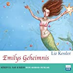 Emilys Geheimnis | Liz Kessler