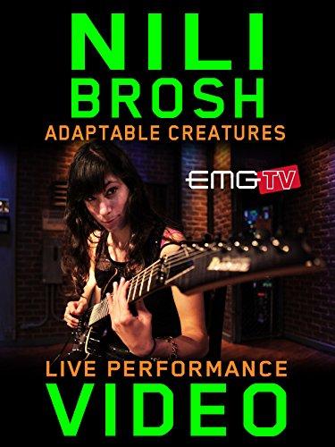 Nili Brosh - Adaptable Creatures - EMGtv Live Performance