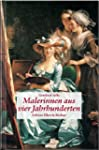 Malerinnen aus vier Jahrhunderten
