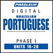Port (Braz) Phase 1, Unit 16-20: Learn to Speak and Understand Portuguese (Brazilian) with Pimsleur Language Programs | [Pimsleur]