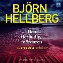 Den flerfaldige mördaren (       UNABRIDGED) by Björn Hellberg Narrated by Torsten Wahlund