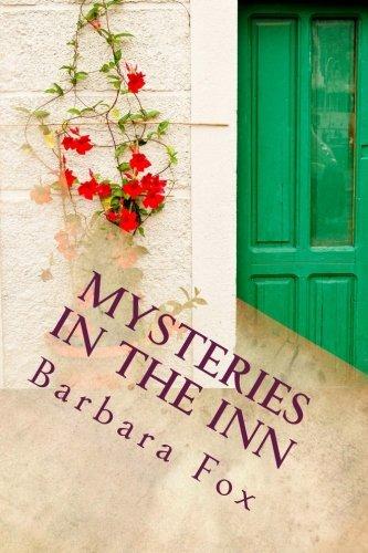 Book: Mysteries In The Inn (Murder In the Inn - Volume 4) by Barbara Fox