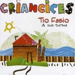 Tio Fabio & Sua Turma - Criancices - Amazon.com Music