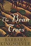 The Bean Trees Anniversary Edition: A Novel (0060175796) by Barbara Kingsolver