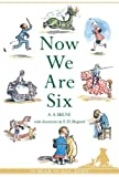 Image of Now We are Six (Winnie-the-Pooh)