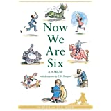Now We Are Six (Winnie-the-Pooh - Classic Editions)by A. A. Milne