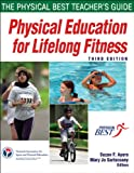 img - for Physical Education for Lifelong Fitness - 3rd Edition: The Physical Best Teachers Guide book / textbook / text book