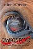 Damascus Road (The Corescu Chronicles Book Two 2)