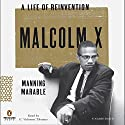 Malcolm X: A Life of Reinvention Audiobook by Manning Marable Narrated by G. Valmont Thomas