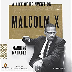 Malcolm X: A Life of Reinvention Audiobook