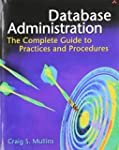 Database Administration: The Complete...