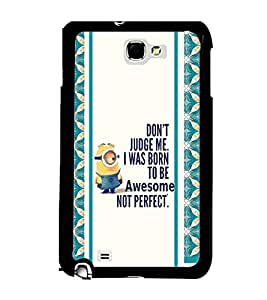 Fuson 2D Printed Quotes Designer back case cover for Samsung Galaxy Note 2 - D4450