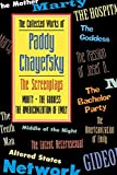 img - for The Collected Works of Paddy Chayefsky: The Screenplays Volume 1 book / textbook / text book