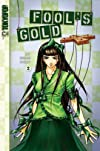 Fool's Gold Volume 2 (Fool's Gold (Tokyopop))