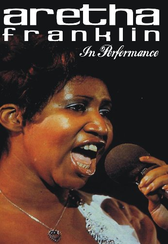 Aretha Franklin - In Performance