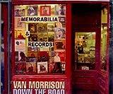 Van Morrison Down the Road