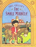 img - for Paul Gallico's The Small Miracle book / textbook / text book
