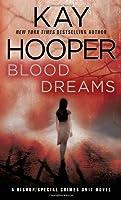 Blood Dreams: a Bishop/Special Crimes Unit Novel (Bishop/Special Crimes Unit Novels)