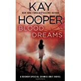 Blood Dreams: A Bishop/Special Crimes Unit Novel ~ Kay Hooper