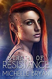 Strain of Resistance (Bixby Series Book 1)