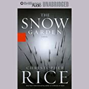 The Snow Garden | [Christopher Rice]