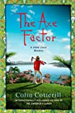 The Axe Factor: A Jimm Juree Mystery