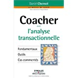 Coacher avec l&#39;analyse transactionnellepar Daniel Chernet