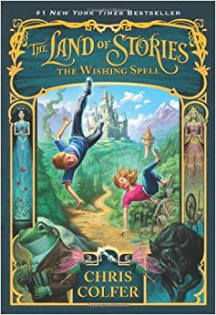 The Wishing Spell (The Land of Stories): Chris Colfer, Brandon Dorman