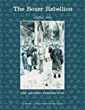 Boxer Rebellion: China 1900-Softbound (Centennial Exhibition)